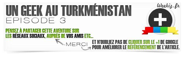 geek_turkmenistan-ep3-aide_wkz